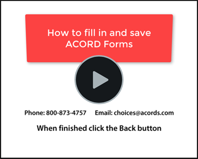 Video showing how to fill in and save ACORD Forms