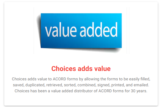 Choices Software adds value to ACORD forms